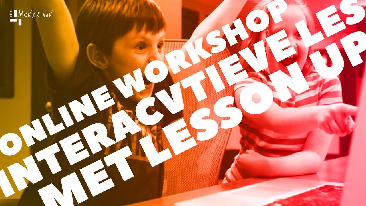 Nieuw! Online workshop over LessonUp